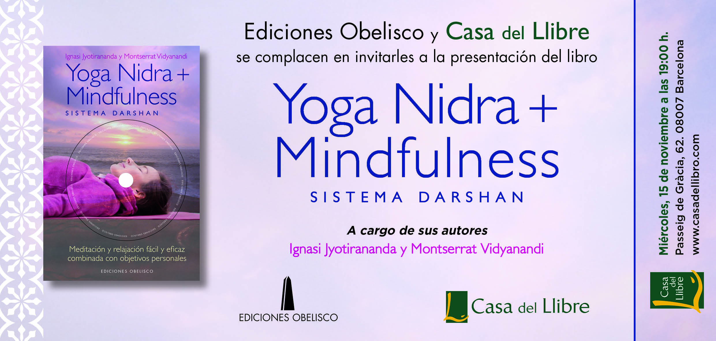 Presentacion de nuestro nuevo Libro Yoga Nidra Mindfulness Sistema Darshan, 15 de Noviembre, en Barcelona, Casa del Libro, Paseo de Gracia